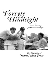 "Cover of ""Forsyte and Hindsight"" by James Cellan Jones"